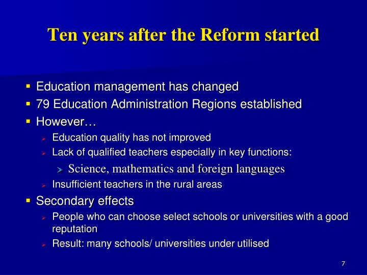 Ten years after the Reform started