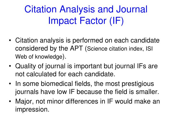 Citation Analysis and Journal Impact Factor (IF)