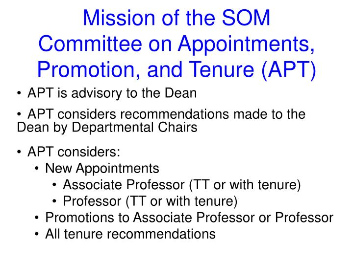 Mission of the SOM Committee on Appointments, Promotion, and Tenure (APT)