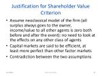justification for shareholder value criterion