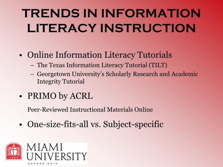 TRENDS IN INFORMATION LITERACY INSTRUCTION
