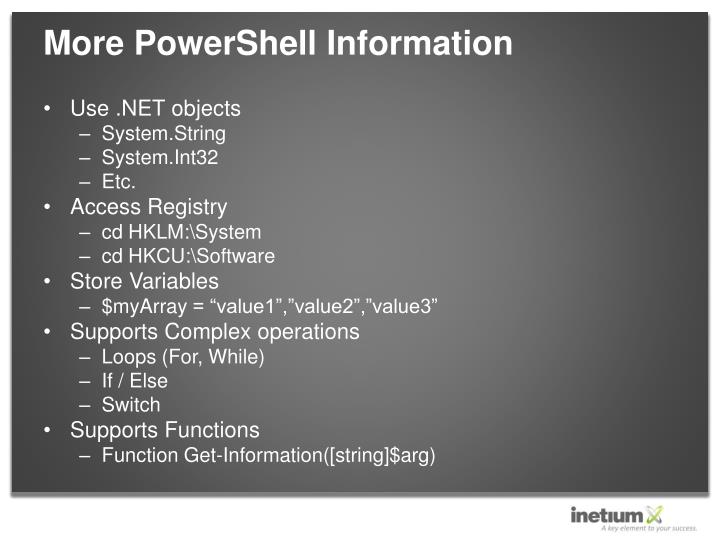 More PowerShell Information