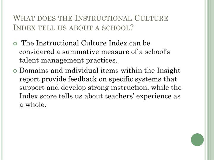 What does the instructional culture index tell us about a school