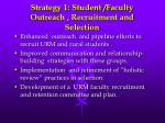 strategy 1 student faculty outreach recruitment and selection