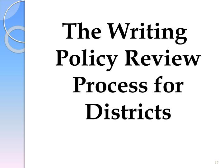 The Writing Policy Review Process for Districts