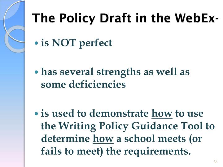 The Policy Draft in the WebEx-