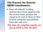 the process for district sbdm coordinators3