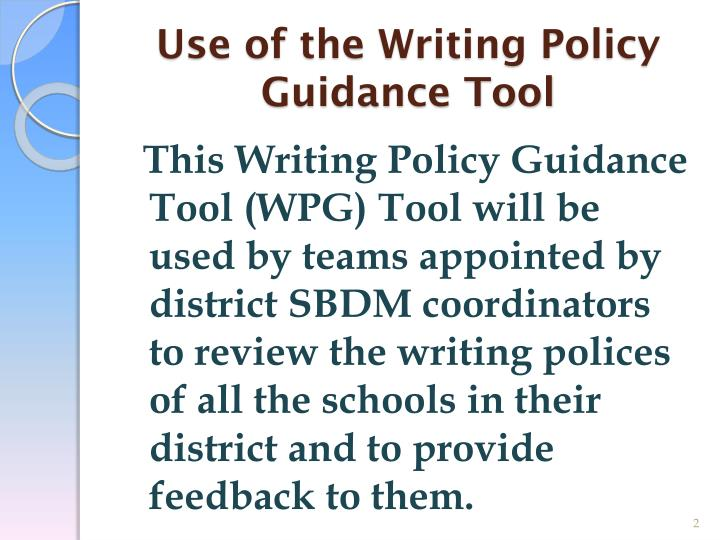 Use of the Writing Policy Guidance Tool