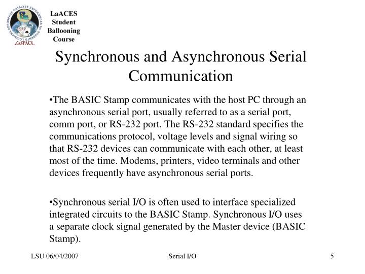 Synchronous and Asynchronous Serial Communication