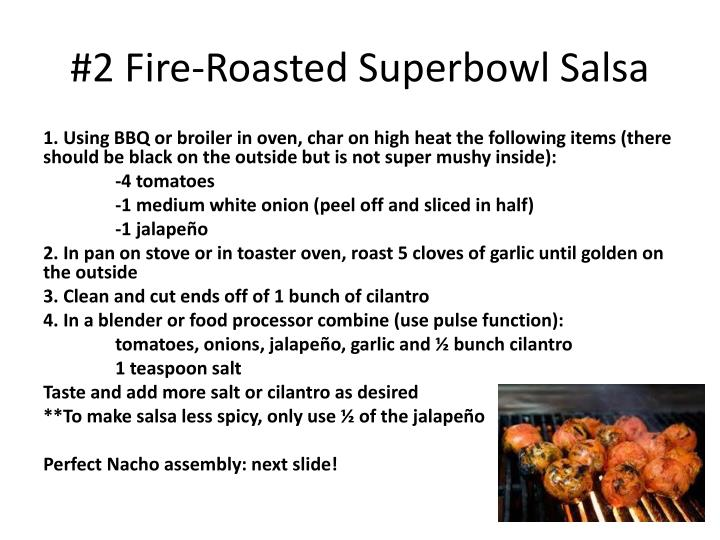 2 fire roasted superbowl salsa