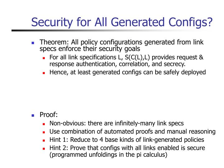Security for All Generated Configs?
