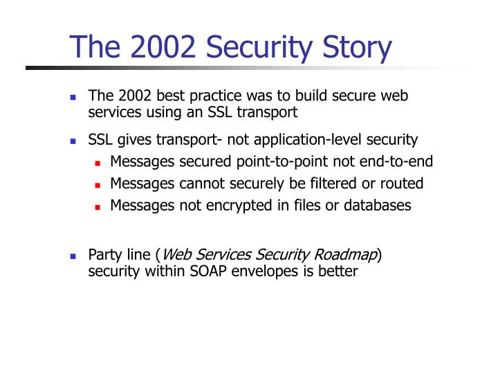The 2002 Security Story