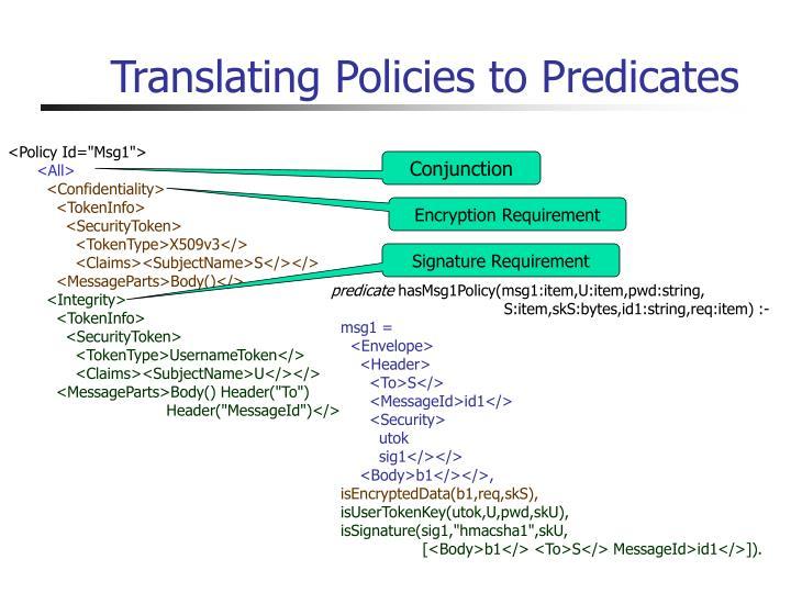 Translating Policies to Predicates