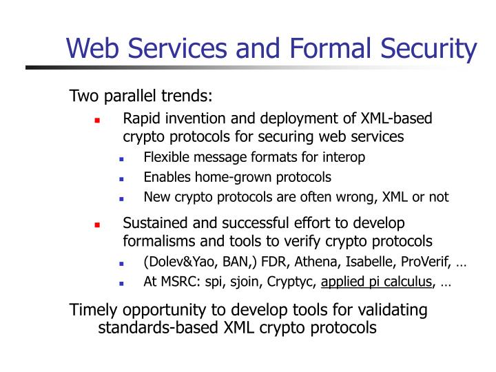 Web Services and Formal Security
