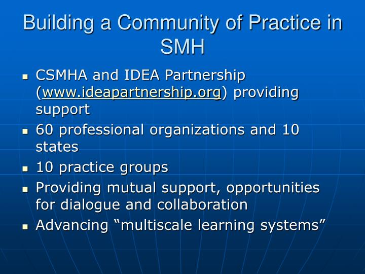 Building a Community of Practice in SMH