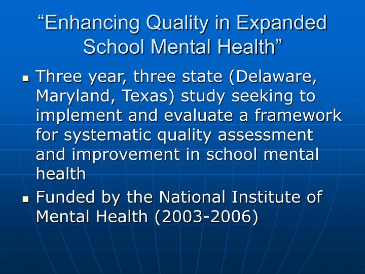 """Enhancing Quality in Expanded School Mental Health"""
