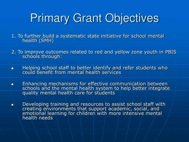 Primary Grant Objectives