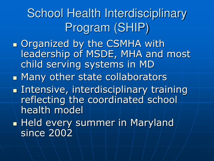 School Health Interdisciplinary Program (SHIP)