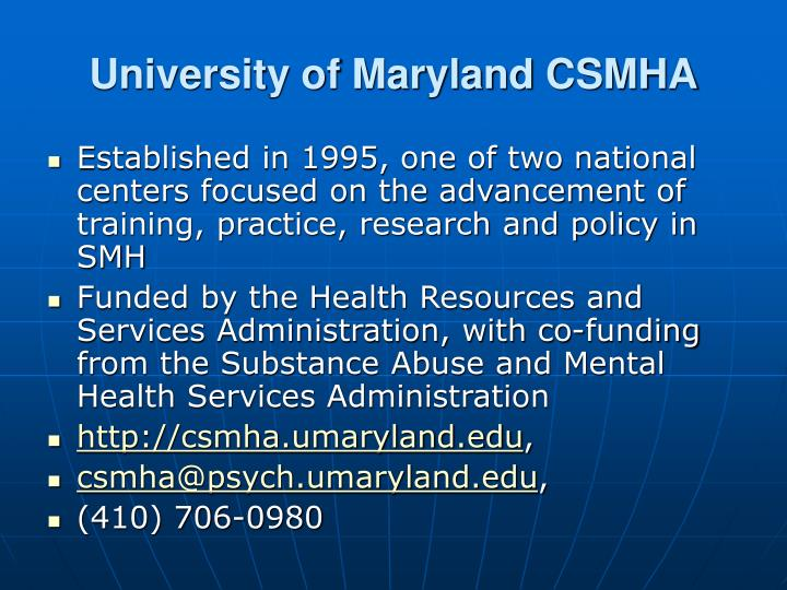 University of Maryland CSMHA