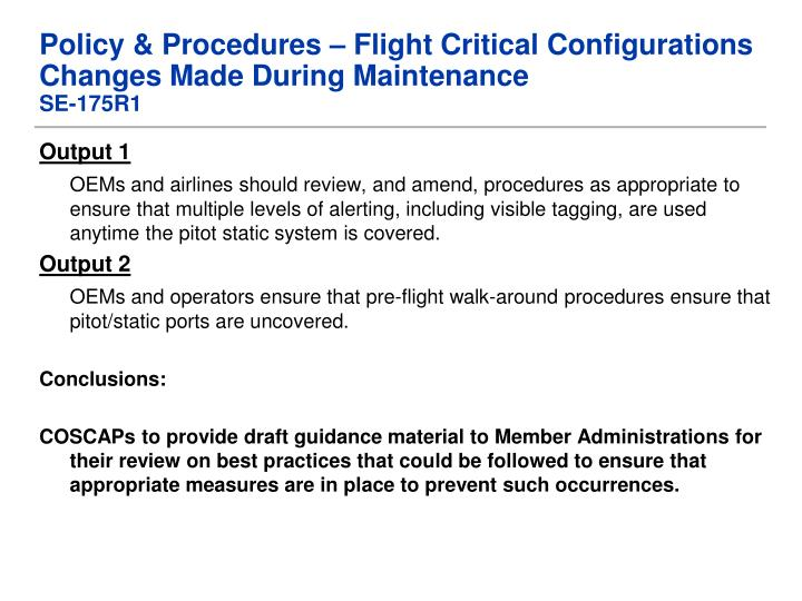 Policy & Procedures – Flight Critical Configurations Changes Made During Maintenance