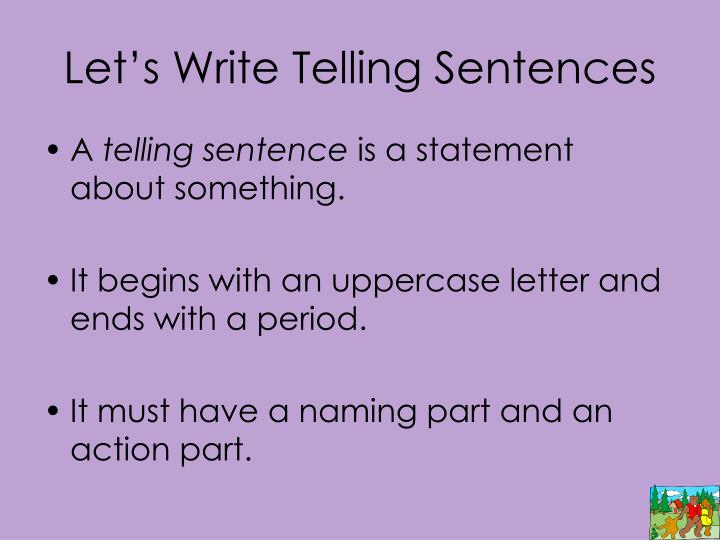 Let's Write Telling Sentences