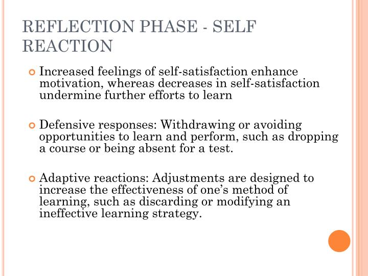 REFLECTION PHASE - SELF REACTION