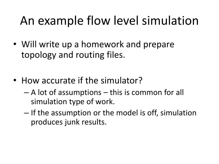 An example flow level simulation