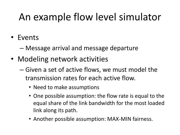 An example flow level simulator