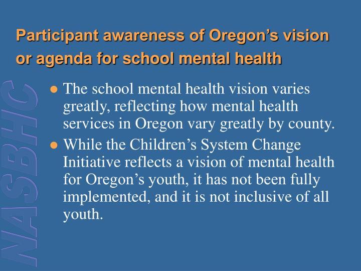 Participant awareness of Oregon's vision or agenda for school mental health