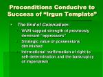 preconditions conducive to success of irgun template