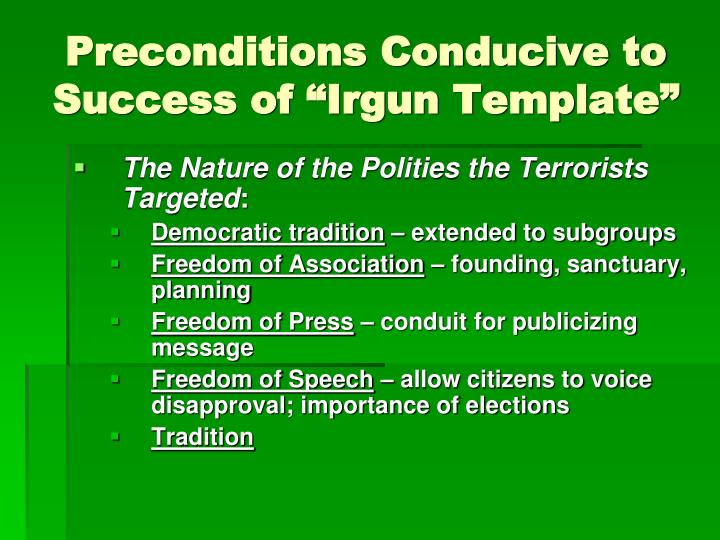 "Preconditions Conducive to Success of ""Irgun Template"""