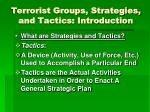 terrorist groups strategies and tactics introduction1