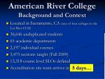 american river college background and context