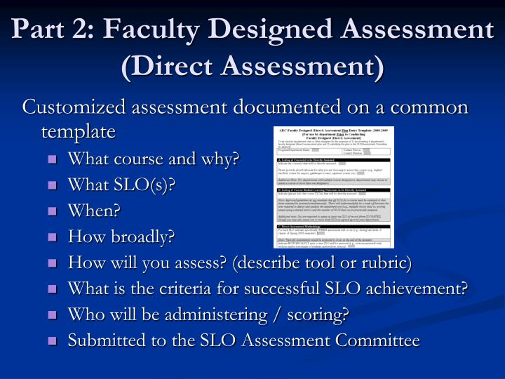 Part 2: Faculty Designed Assessment (Direct Assessment)