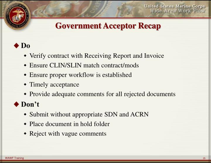 Government Acceptor Recap