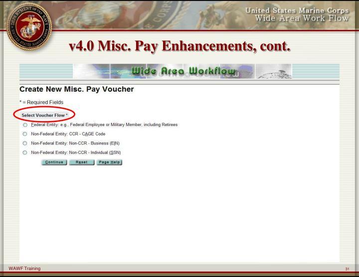 v4.0 Misc. Pay Enhancements, cont.