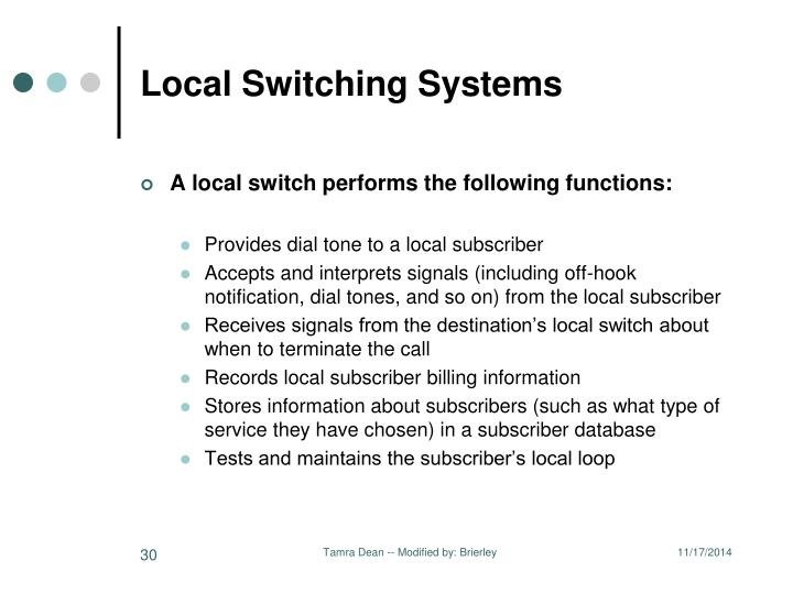 Local Switching Systems