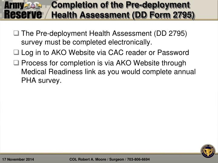 Completion of the Pre-deployment Health Assessment (DD Form 2795)