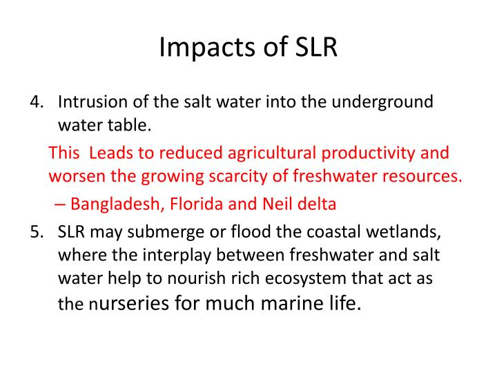 Impacts of SLR