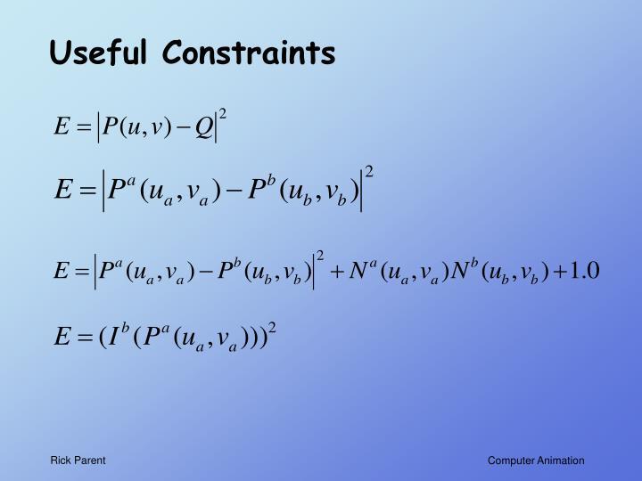 Useful Constraints