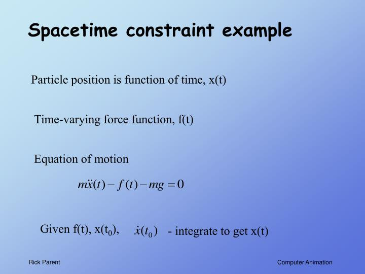 Spacetime constraint example