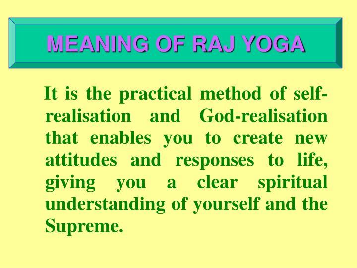 MEANING OF RAJ YOGA