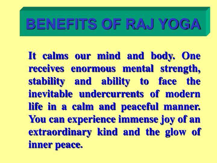 BENEFITS OF RAJ YOGA