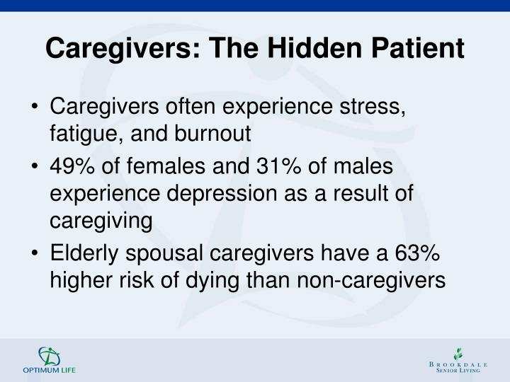 Caregivers: The Hidden Patient
