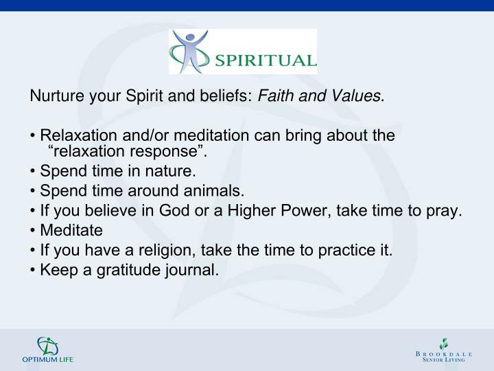 Nurture your Spirit and beliefs: