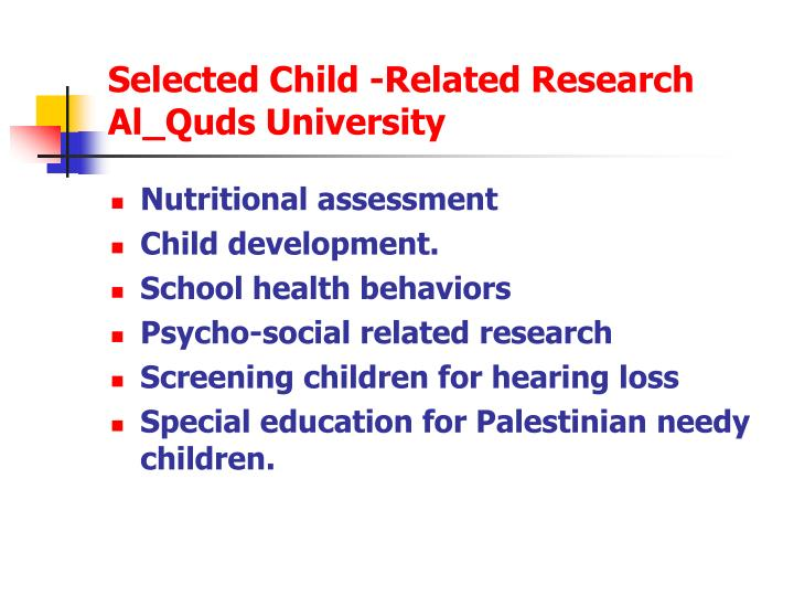 Selected Child -Related Research