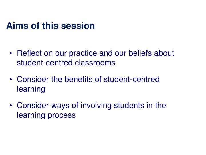 Aims of this session