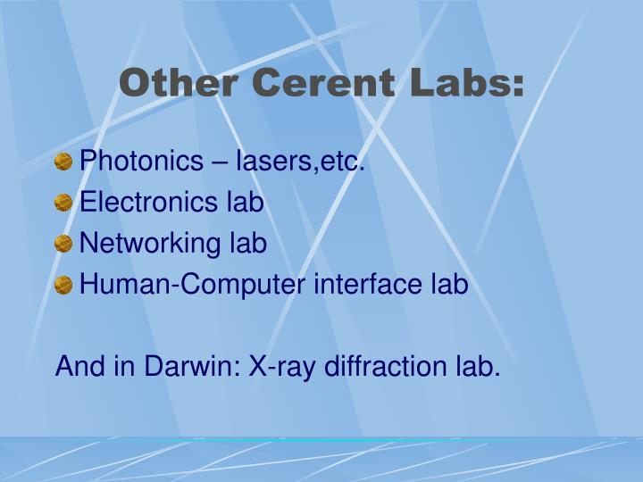 Other Cerent Labs: