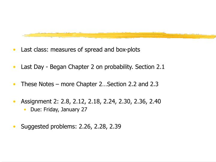Last class: measures of spread and box-plots