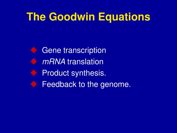 The Goodwin Equations